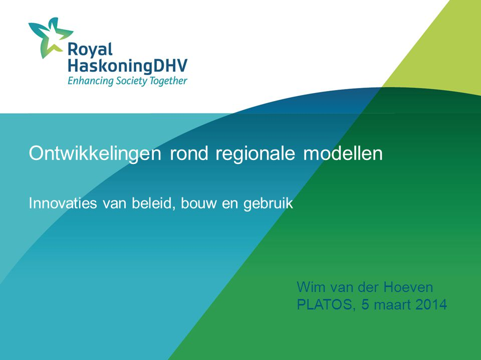 Ontwikkelingen rond regionale modellen