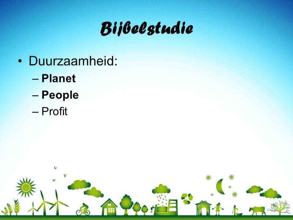 Bijbelstudie Duurzaamheid: Planet People Profit