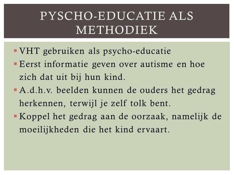 Pyscho-educatie als methodiek