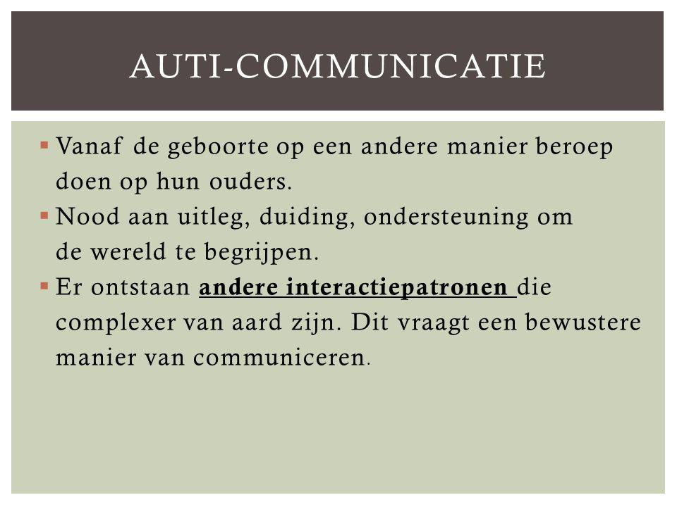 Auti-communicatie Vanaf de geboorte op een andere manier beroep