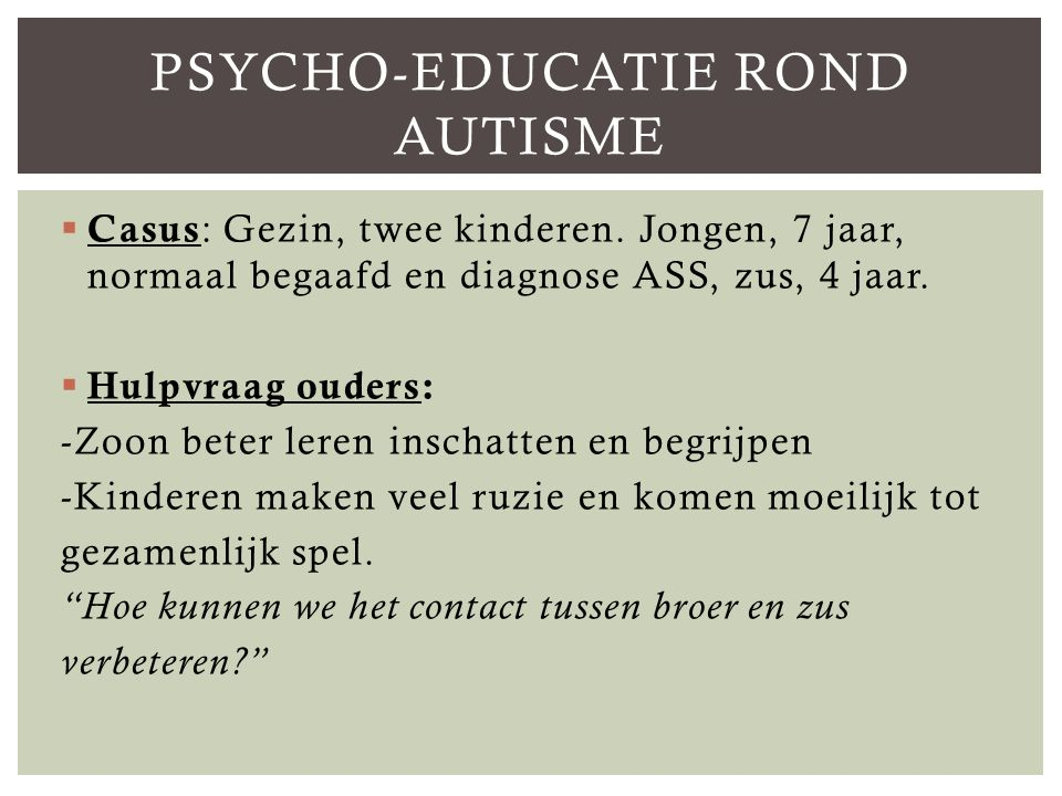Psycho-educatie rond autisme