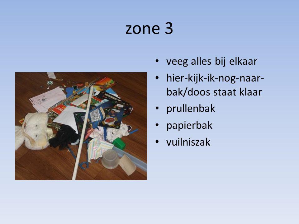 zone 3 veeg alles bij elkaar