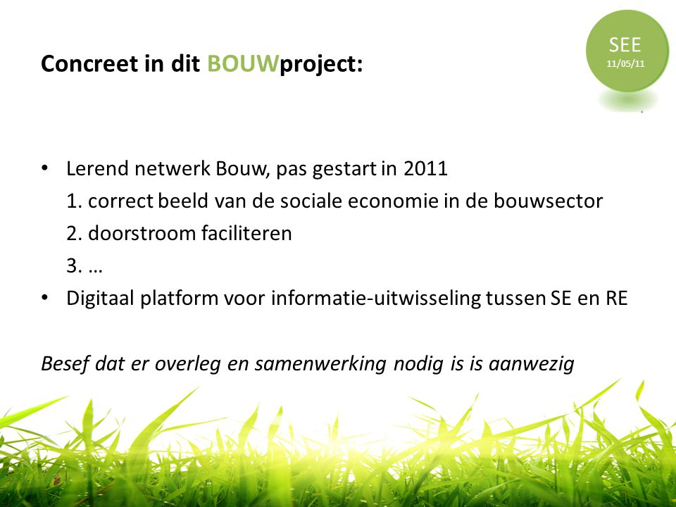 Concreet in dit BOUWproject:
