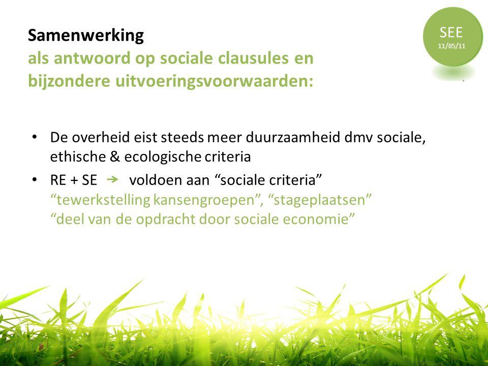 SEE 11/05/11. Samenwerking als antwoord op sociale clausules en bijzondere uitvoeringsvoorwaarden: