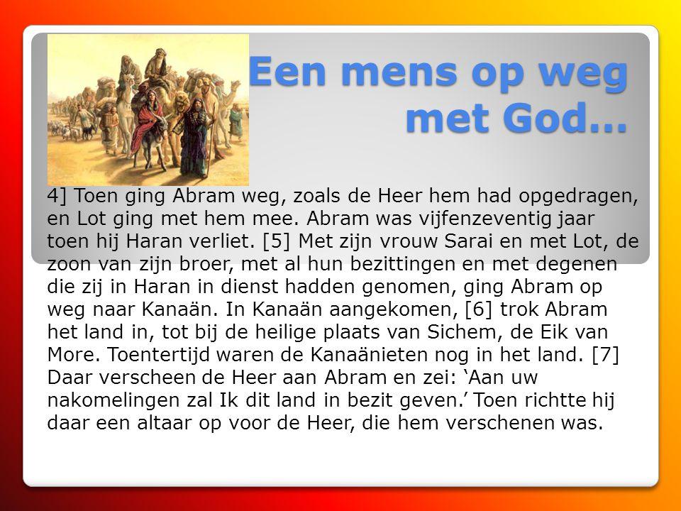Een mens op weg met God…