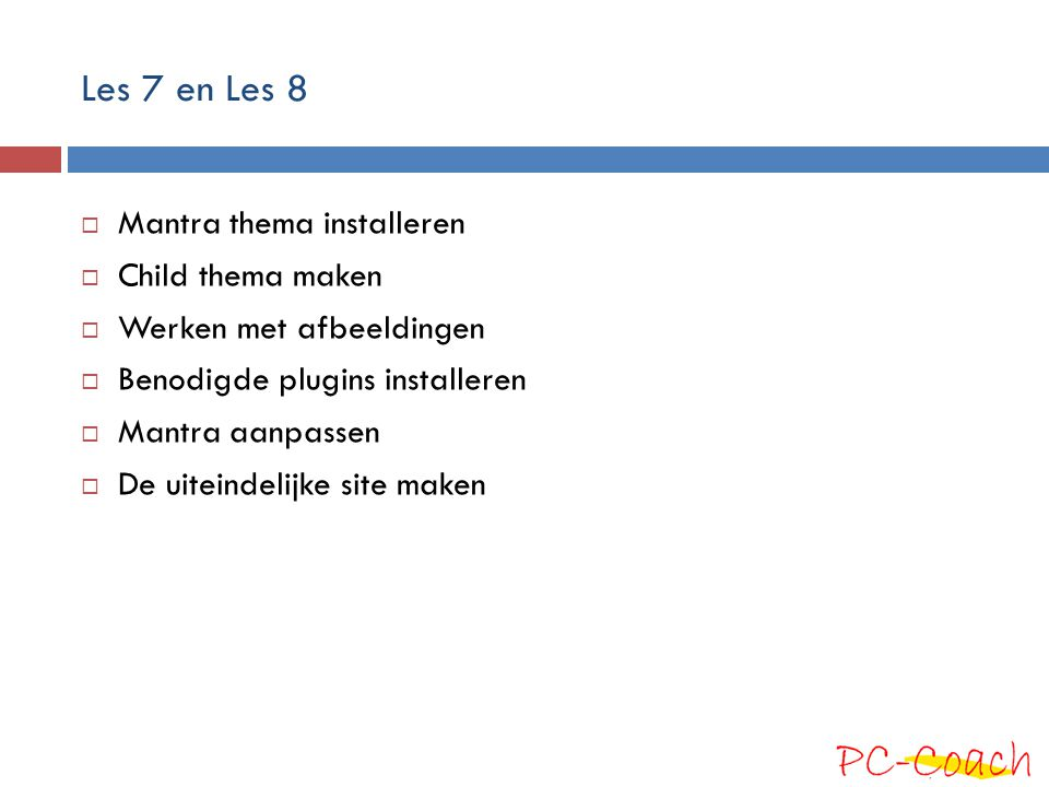 Les 7 en Les 8 Mantra thema installeren Child thema maken
