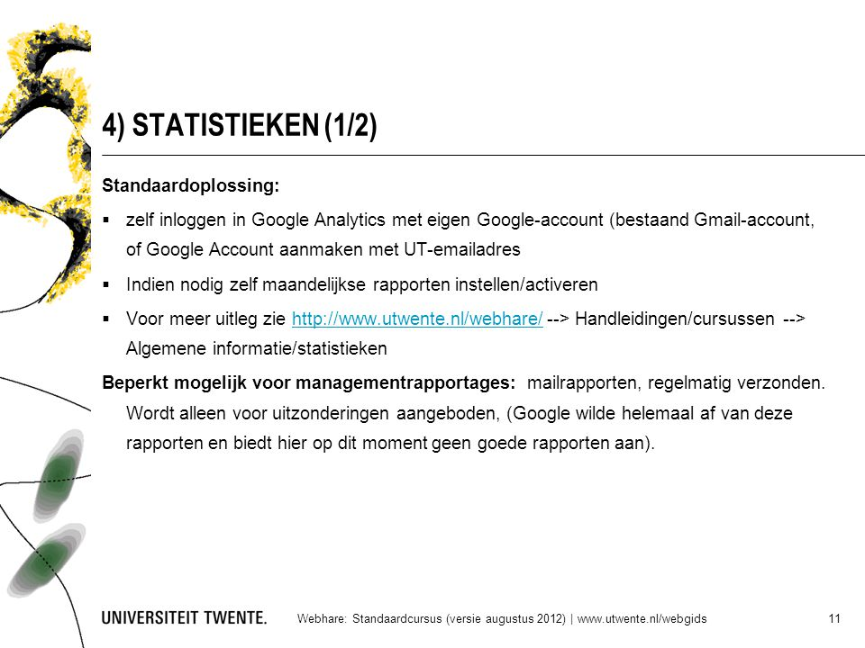 4) STATISTIEKEN (1/2) Standaardoplossing:
