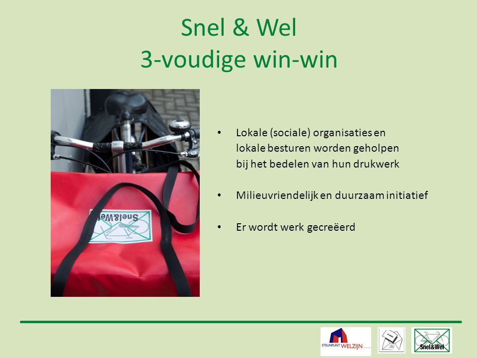 Snel & Wel 3-voudige win-win