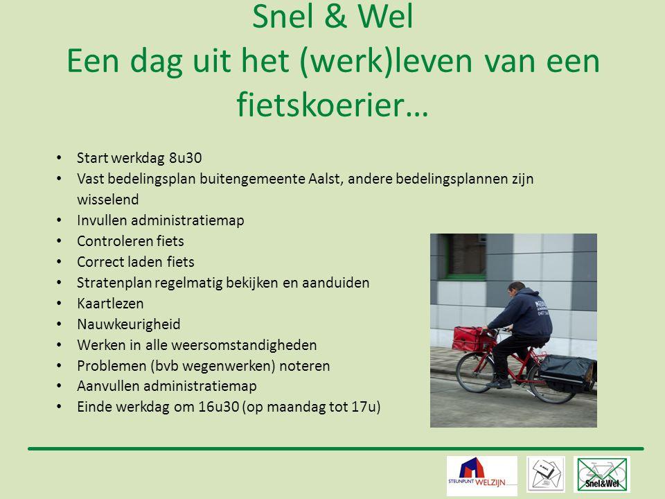 Snel & Wel Een dag uit het (werk)leven van een fietskoerier…