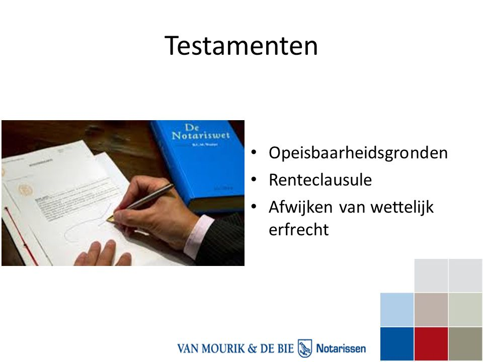 Testamenten Opeisbaarheidsgronden Renteclausule