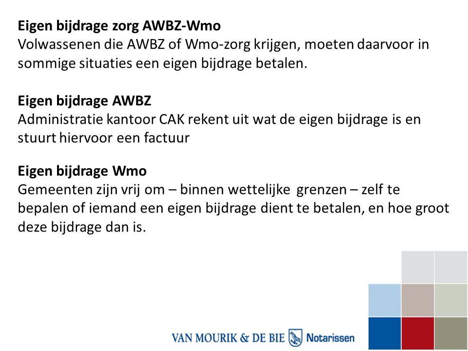 Eigen bijdrage zorg AWBZ-Wmo