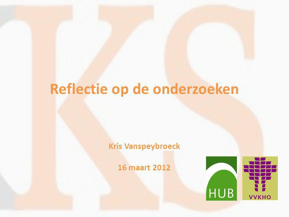 Reflectie op de onderzoeken Kris Vanspeybroeck 16 maart 2012