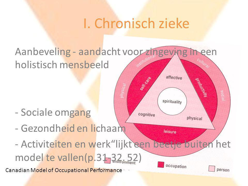 I. Chronisch zieke Aanbeveling - aandacht voor zingeving in een holistisch mensbeeld. Sociale omgang.