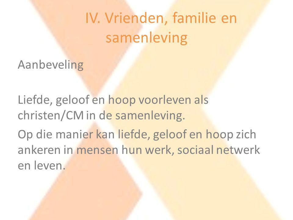 IV. Vrienden, familie en samenleving