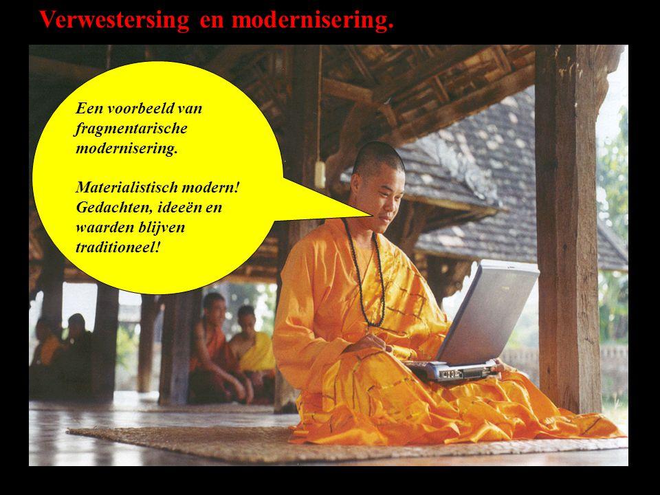 Verwestersing en modernisering.