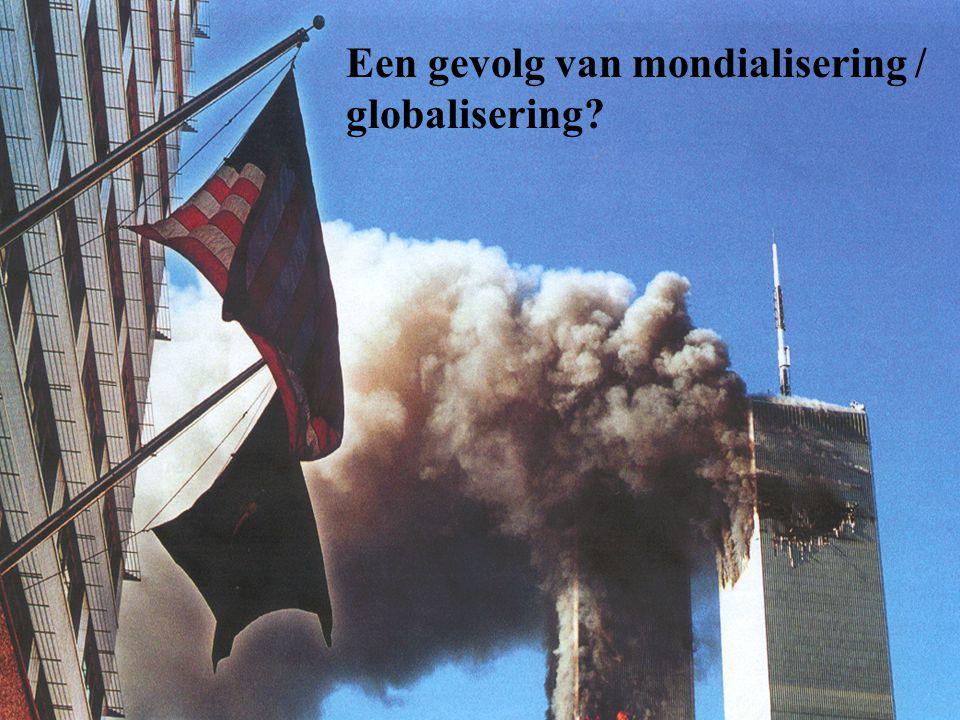 Een gevolg van mondialisering / globalisering
