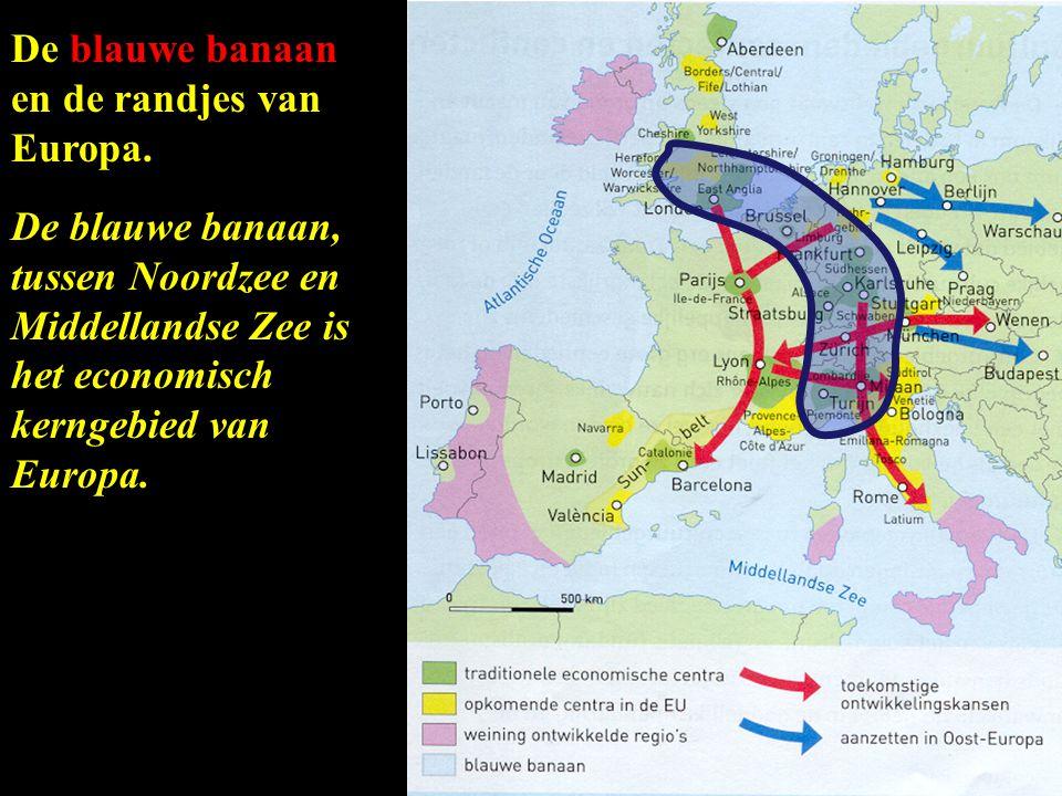 De blauwe banaan en de randjes van. Europa.