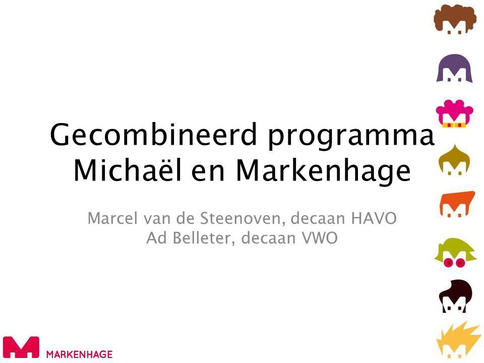 Gecombineerd programma Michaël en Markenhage