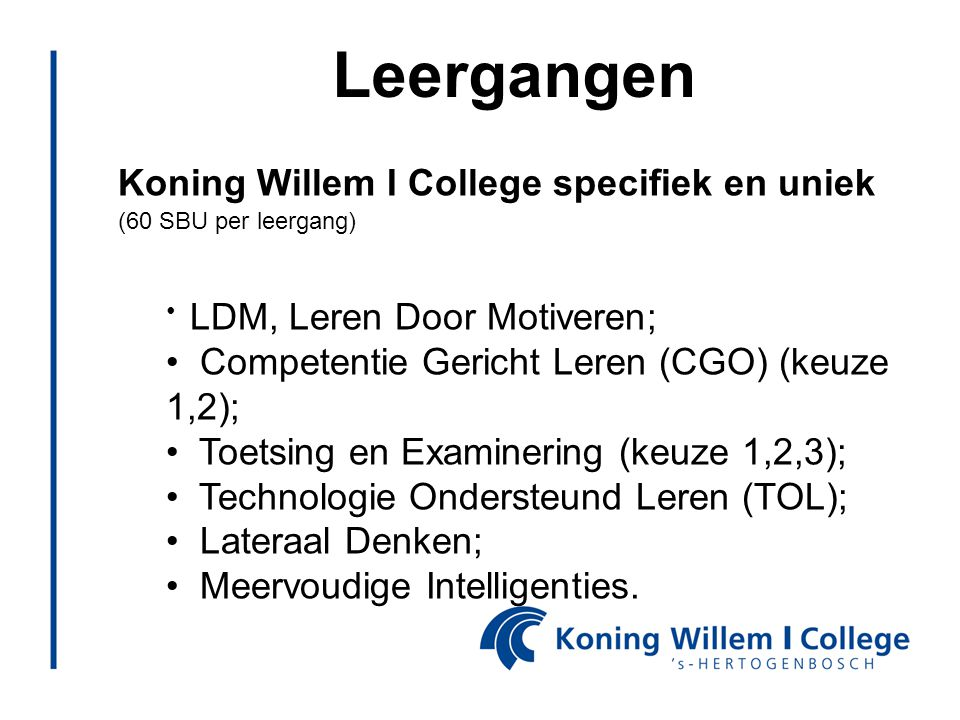 Leergangen Koning Willem I College specifiek en uniek