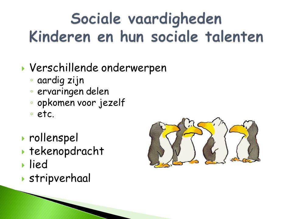 Sociale vaardigheden Kinderen en hun sociale talenten