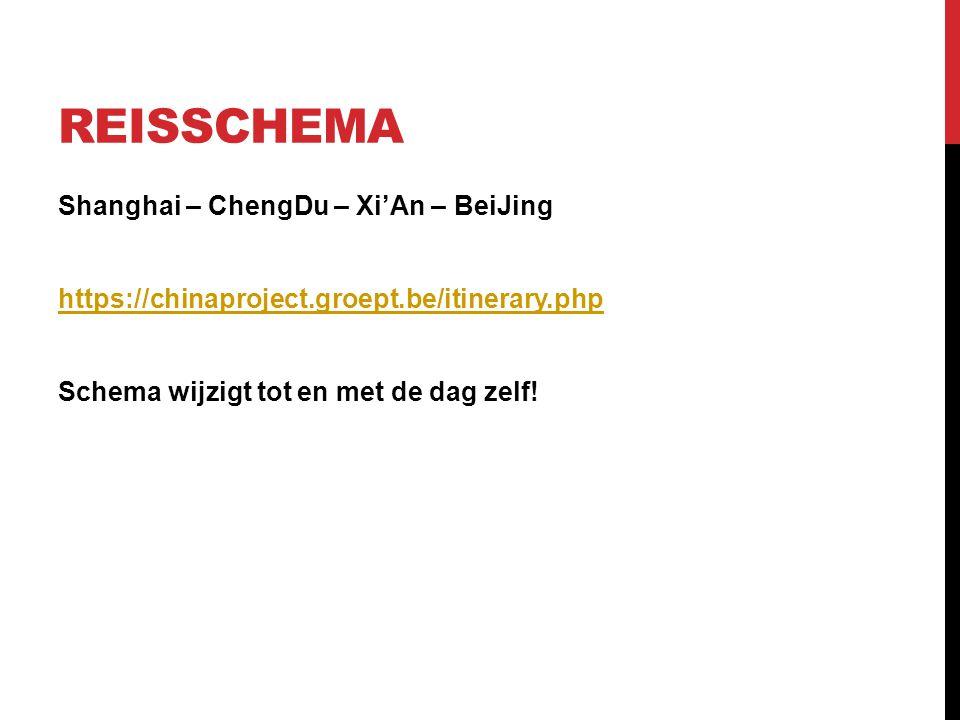 Reisschema Shanghai – ChengDu – Xi'An – BeiJing https://chinaproject.groept.be/itinerary.php Schema wijzigt tot en met de dag zelf.