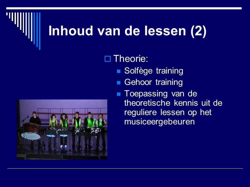 Inhoud van de lessen (2) Theorie: Solfège training Gehoor training
