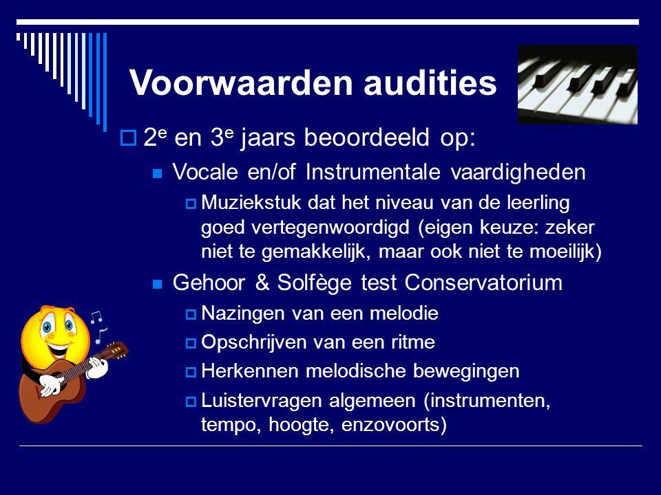 Voorwaarden audities 2e en 3e jaars beoordeeld op: