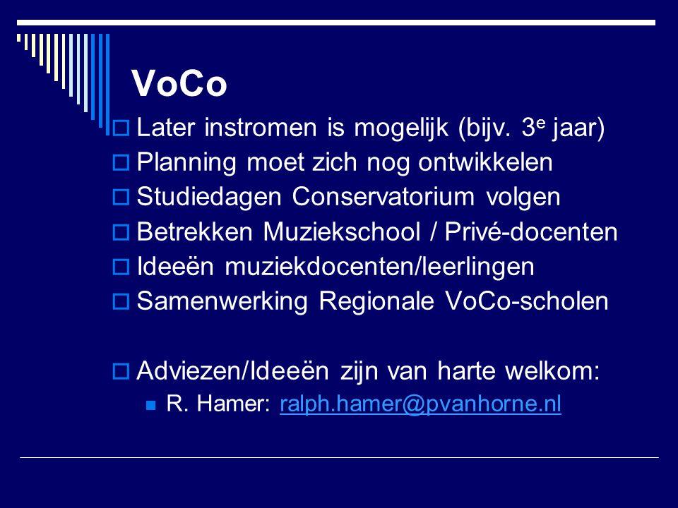 VoCo Later instromen is mogelijk (bijv. 3e jaar)
