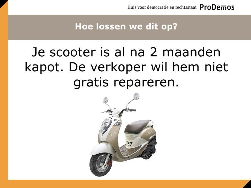 Hoe lossen we dit op. Je scooter is al na 2 maanden kapot.