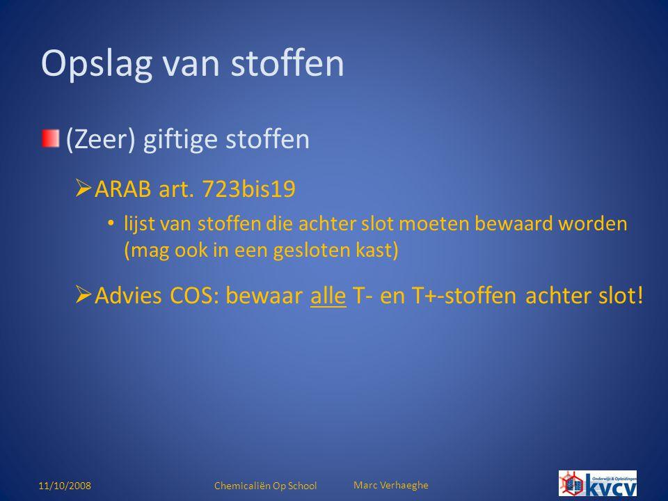 Opslag van stoffen (Zeer) giftige stoffen ARAB art. 723bis19
