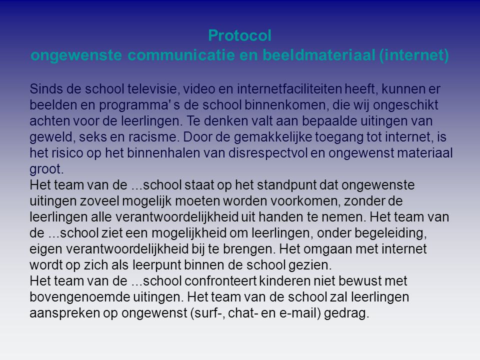 Protocol ongewenste communicatie en beeldmateriaal (internet)