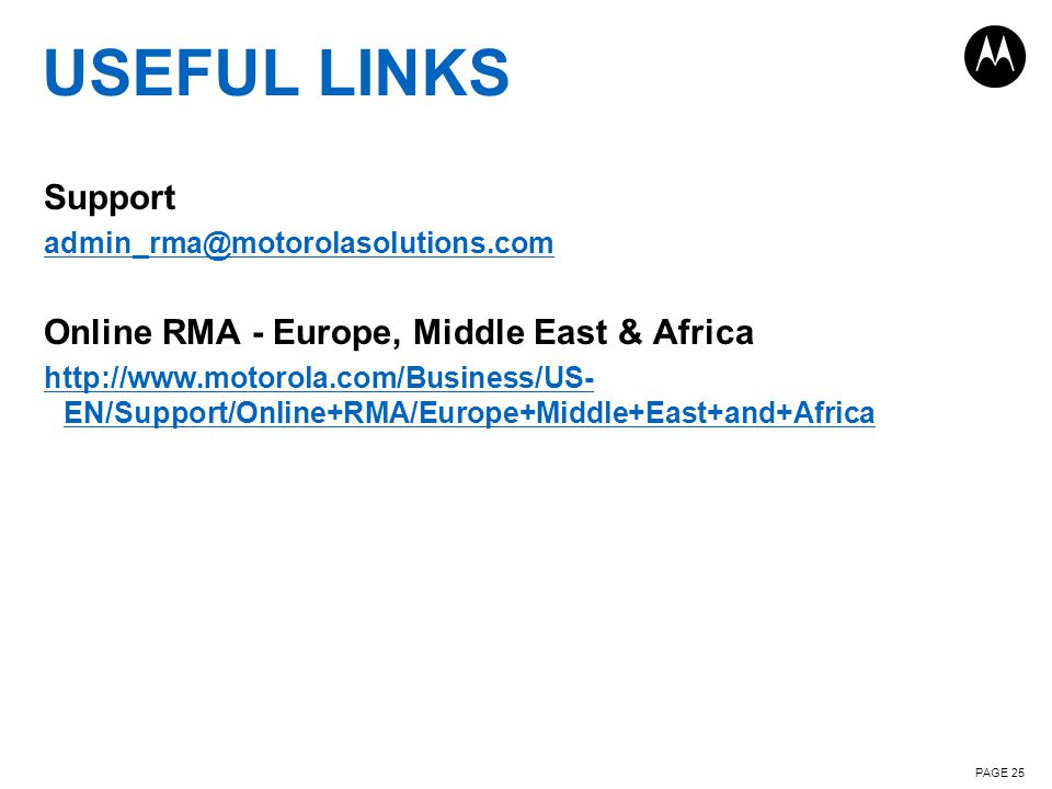 USEFUL LINKS Support Online RMA - Europe, Middle East & Africa