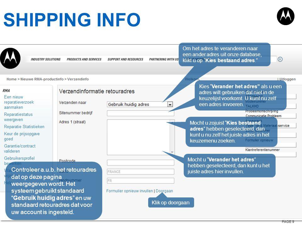SHIPPING INFO Om het adres te veranderen naar een ander adres uit onze database, klikt u op Kies bestaand adres.