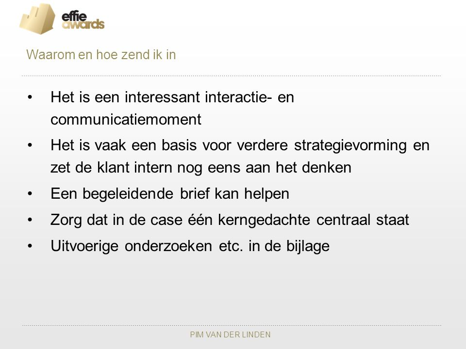Het is een interessant interactie- en communicatiemoment