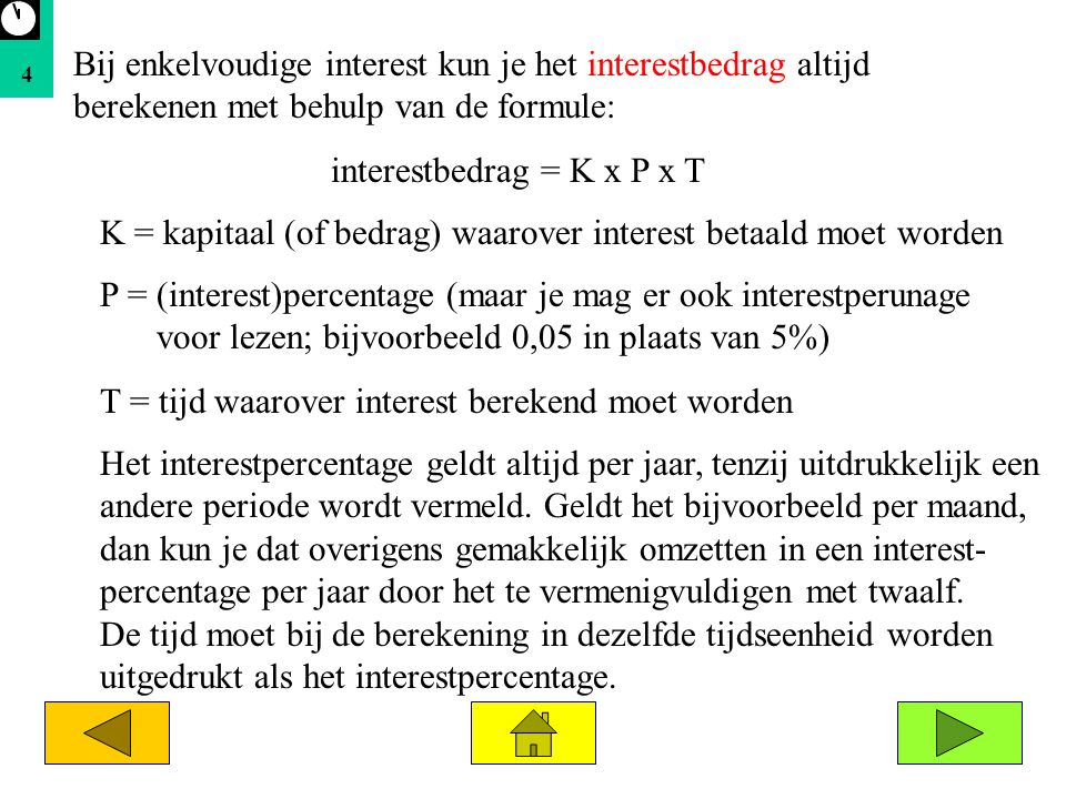 interestbedrag = K x P x T