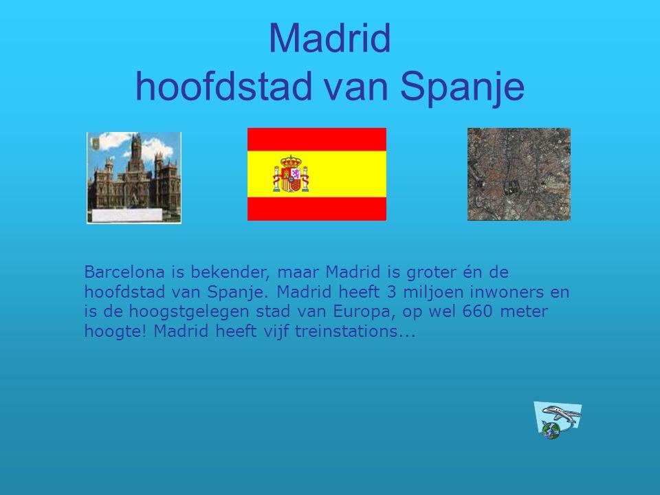 Madrid hoofdstad van Spanje