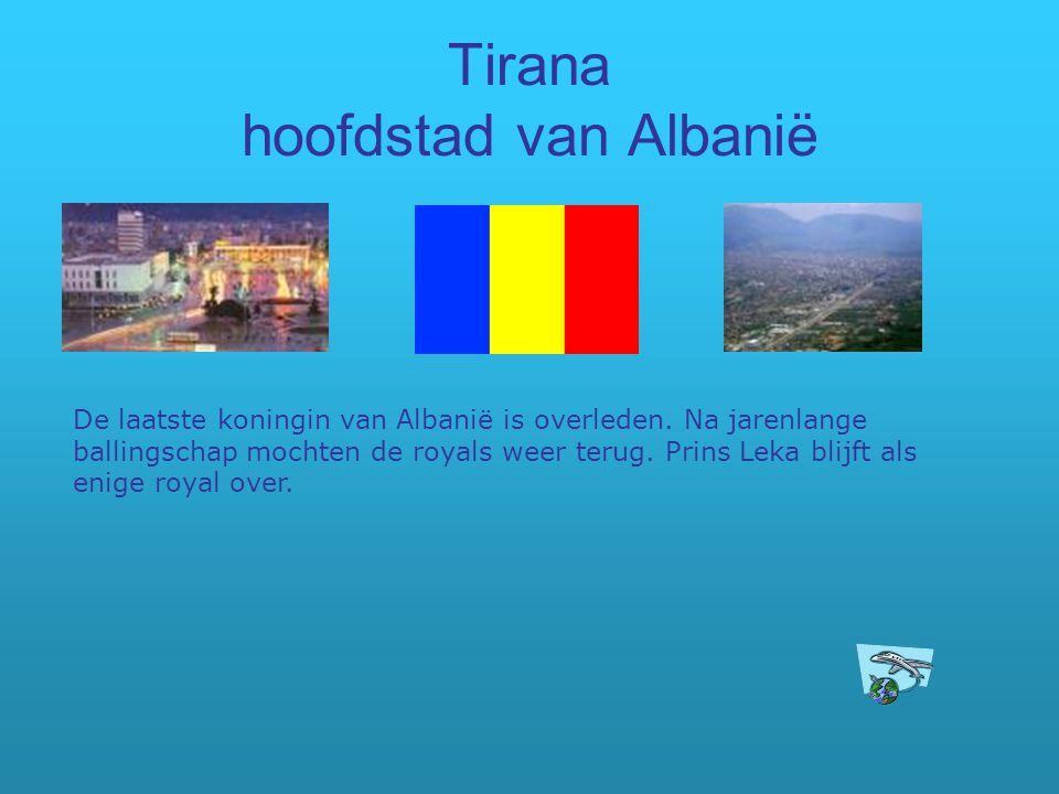 Tirana hoofdstad van Albanië