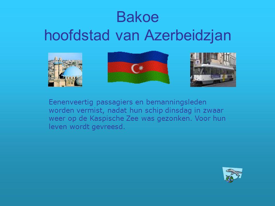 Bakoe hoofdstad van Azerbeidzjan