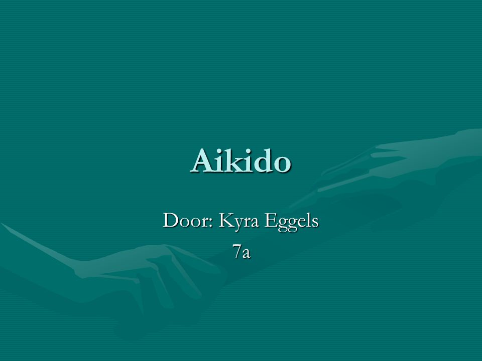 Aikido Door: Kyra Eggels 7a
