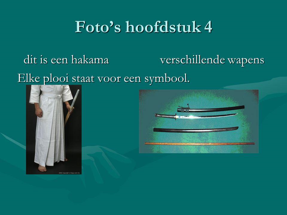 Foto's hoofdstuk 4 dit is een hakama verschillende wapens