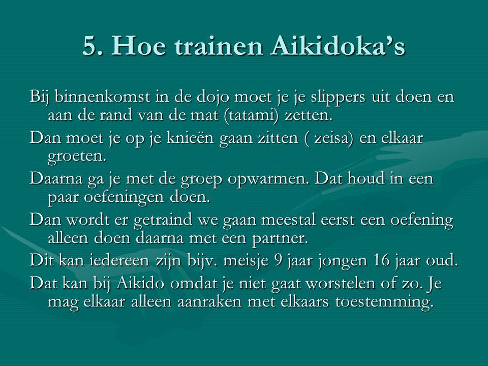 5. Hoe trainen Aikidoka's
