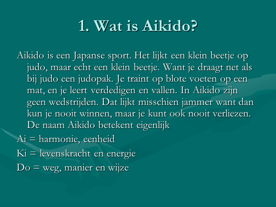 1. Wat is Aikido