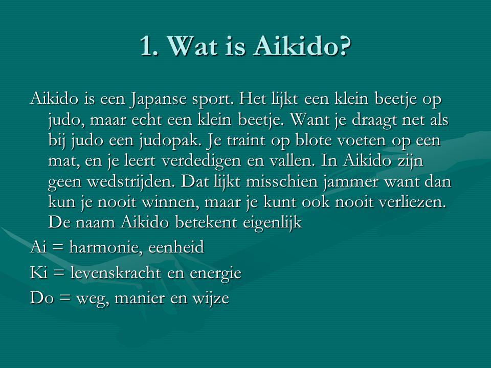1. Wat is Aikido