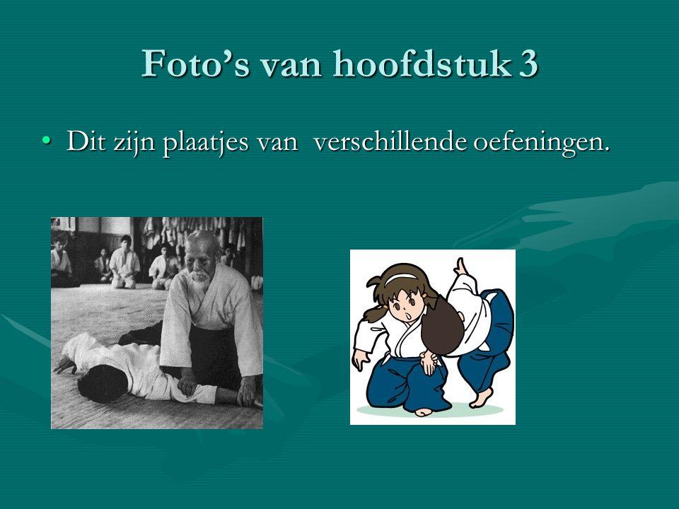 Foto's van hoofdstuk 3 Dit zijn plaatjes van verschillende oefeningen.