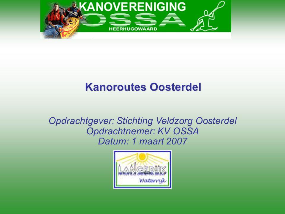 Kanoroutes Oosterdel Opdrachtgever: Stichting Veldzorg Oosterdel
