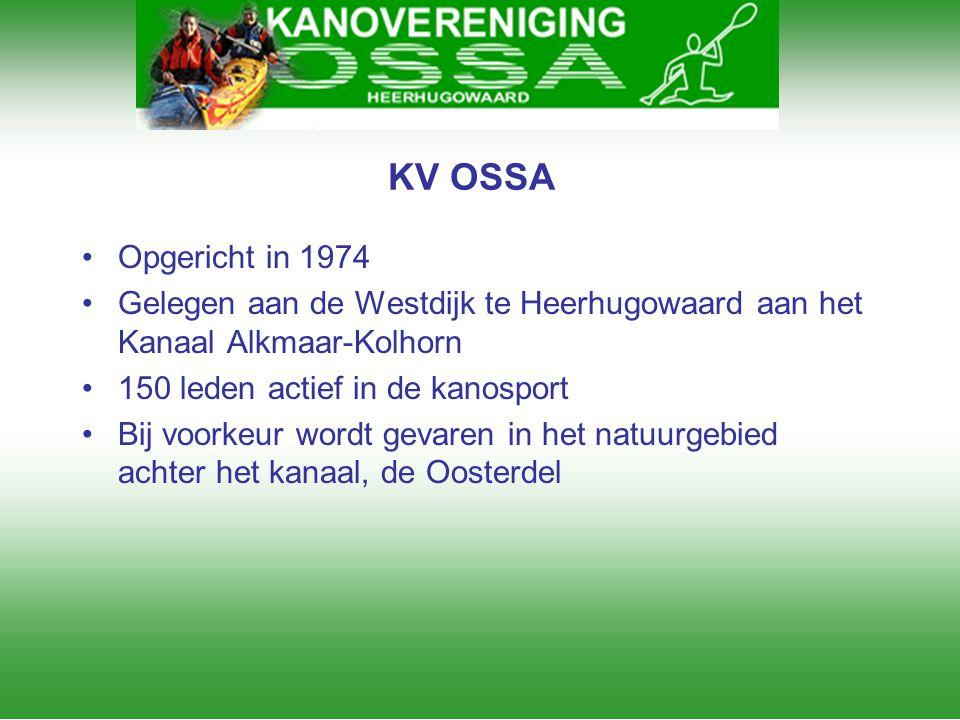 KV OSSA Opgericht in 1974. Gelegen aan de Westdijk te Heerhugowaard aan het Kanaal Alkmaar-Kolhorn.