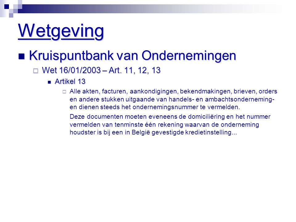 Wetgeving Kruispuntbank van Ondernemingen