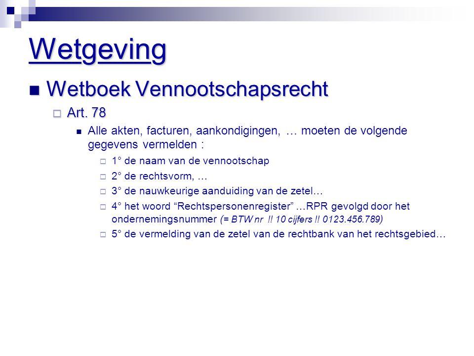 Wetgeving Wetboek Vennootschapsrecht Art. 78