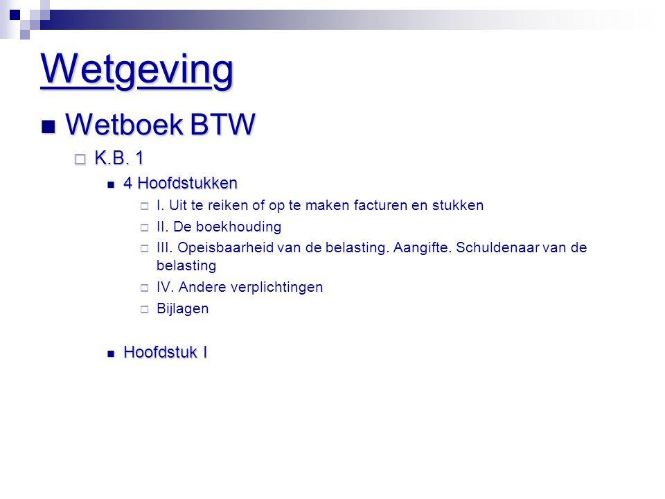 Wetgeving Wetboek BTW K.B. 1 4 Hoofdstukken Hoofdstuk I