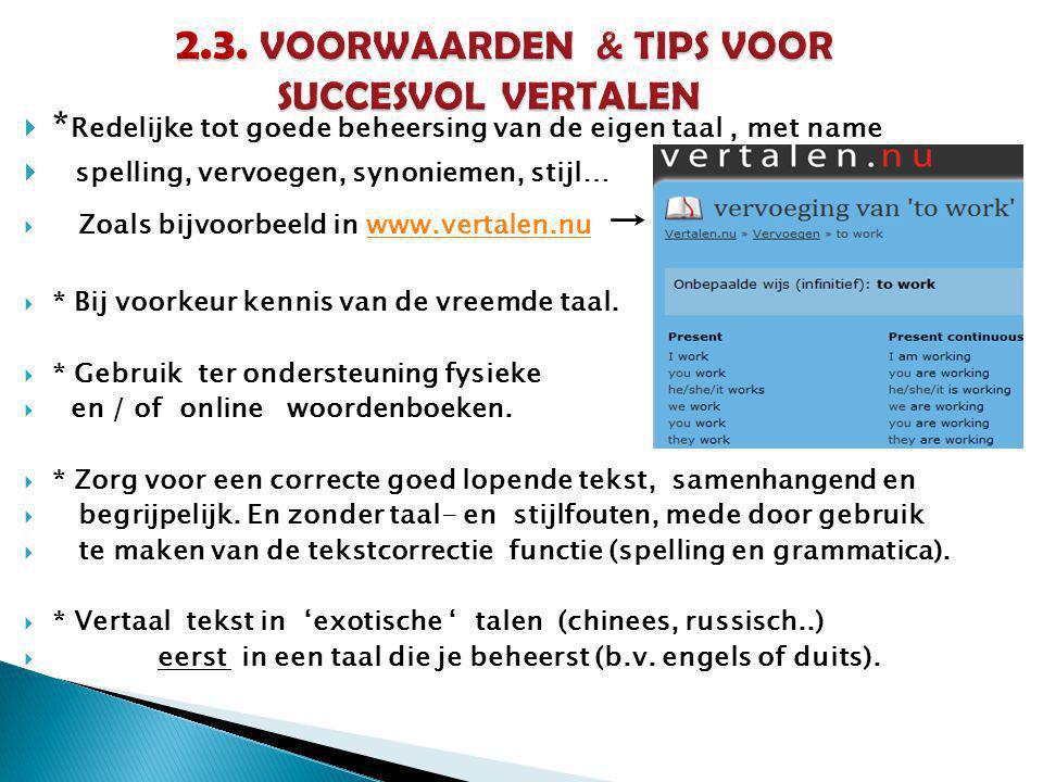 2.3. VOORWAARDEN & TIPS VOOR SUCCESVOL VERTALEN
